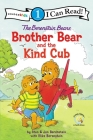The Berenstain Bears Brother Bear and the Kind Cub: Level 1 Cover Image