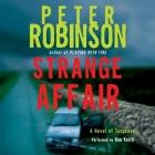 Strange Affair: A Novel of Suspense (Inspector Banks Novels #15) Cover Image