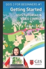 Getting Started: Qgis Tutorial & Video Course Cover Image