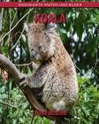 Koala: Sagenhafte Fakten und Bilder Cover Image
