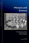 Mimesis and Science: Empirical Research on Imitation and the Mimetic Theory of Culture and Religion (Studies in Violence, Mimesis, & Culture) Cover Image