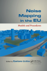 Noise Mapping in the Eu: Models and Procedures Cover Image