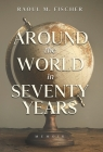 Around the world in Seventy Years: Decamping Communism for the other side of the Iron Curtain Cover Image
