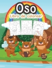 Oso Libro de Colorear para Niños: Gran libro de osos para niños, adolescentes y niños. Libro para colorear de animales salvajes perfecto para niños pe Cover Image