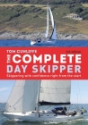 The Complete Day Skipper: Skippering with Confidence Right From the Start Cover Image