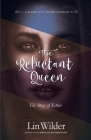 The Reluctant Queen: The Story of Esther Cover Image