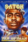 Satch and Me (Baseball Card Adventures (Pb)) Cover Image