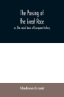 The passing of the great race; or, The racial basis of European history Cover Image
