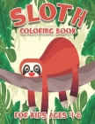 Sloth Coloring Book For Kids Ages 4-8: Amazing Fun Coloring Book Cover Image