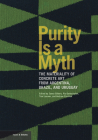 Purity Is a Myth: The Materiality of Concrete Art from Argentina, Brazil, and Uruguay (Issues & Debates) Cover Image