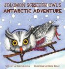 Solomon Screech Owl's Antarctic Adventure Cover Image