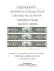 Steenerson's Revenue & Taxpaid Stamp Certified Plate Proof Reference Series - Opium Cover Image