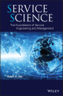 Service Science: The Foundations of Service Engineering and Management Cover Image