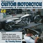 Advanced Custom Motorcycle Assembly & Fabrication Manual Cover Image