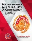 Maintenance and Reliability Certification Exam Guide Cover Image