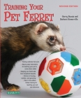 Training Your Pet Ferret (Training Your Pet (Barron's)) Cover Image