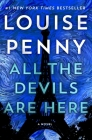 All the Devils Are Here (Chief Inspector Gamache Novel #16) Cover Image