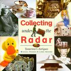 Collecting Under the Radar: Tomorrow's Antiques Cover Image