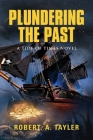 Plundering the Past: Tide of Times, Volume 1 Cover Image