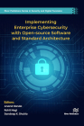 Implementing Enterprise Cybersecurity with Open-Source Software and Standard Architecture Cover Image