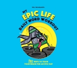 My Epic Life - Daily Word Workout: Daily Word Workout Cover Image