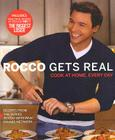 Rocco Gets Real: Cook at Home, Every Day Cover Image