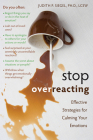 Stop Overreacting: Effective Strategies for Calming Your Emotions Cover Image