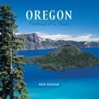 Oregon: Portrait of a State (Portrait of a Place) Cover Image