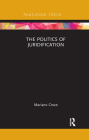 The Politics of Juridification (Law and Politics) Cover Image