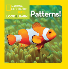 National Geographic Kids Look and Learn: Patterns! (Look & Learn) Cover Image