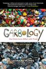 Garbology: Our Dirty Love Affair with Trash Cover Image