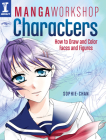 Manga Workshop Characters: How to Draw and Color Faces and Figures Cover Image
