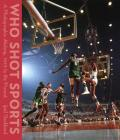 Who Shot Sports: A Photographic History, 1843 to the Present Cover Image