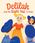 Delilah...and the Right Hat to Wear Cover Image