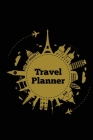 Travel Planner: Record Vacation Planner, Trip Journal, Packing Things List, Itinerary Notes Pages, Love Traveling Gift, Notebook, Diar Cover Image