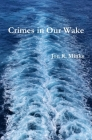 Crimes in Our Wake Cover Image