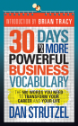 30 Days to a More Powerful Business Vocabulary: The 500 Words You Need to Transform Your Career and Your Life Cover Image