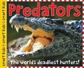 Smart Kids: Predators: The World's Deadliest Hunters Cover Image