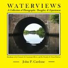 Waterviews: A Collection of Photographs, Thoughts, & Experiences Cover Image
