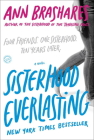 Sisterhood Everlasting (Sisterhood of the Traveling Pants): A Novel (The Sisterhood of the Traveling Pants) Cover Image