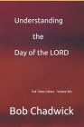 Understanding the Day of the LORD Cover Image