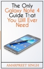 The Only Galaxy Note 4 Guide That You Will Ever Need Cover Image