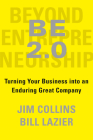 BE 2.0 (Beyond Entrepreneurship 2.0): Turning Your Business into an Enduring Great Company Cover Image