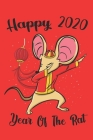 Year Of The Rat Happy Chinese New Year 2020: Dabbing rat Chinese New Year 2020 Notebook Cover Image