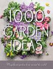 1000 Garden Ideas Cover Image