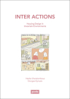 Inter Actions: Housing Design in Uncertain Environments Cover Image