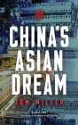 China's Asian Dream: Empire Building along the New Silk Road Cover Image