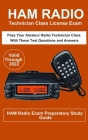 Ham Radio Technician Class License Exam: Pass Your Amateur Radio Technician Class with these test questions and answers Cover Image