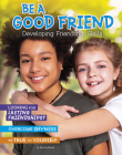 Be a Good Friend: Developing Friendship Skills (Chill) Cover Image