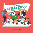 What Is Strategy?: An Illustrated Guide to Michael Porter Cover Image